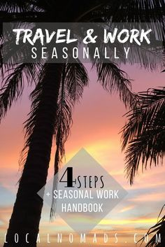 Travel & Work Seasonal Work Travel Seasons Travel Job Free Guide DIY  Travel Life