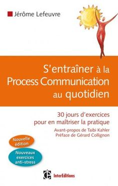 Process Communication, Stress, Toulouse, Archipelago, 30 Day, Custom In, Exercises, Livres, Anxiety