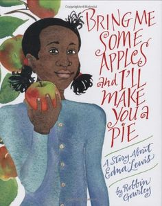Bring Me Some Apples and I'll Make You a Pie: A Story About Edna Lewis by Robbin Gourley,http://www.amazon.com/dp/0618158367/ref=cm_sw_r_pi_dp_nJFesb14TJGXMAYZ