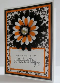 Handmade Mothers Day Card.  Black white and orange.