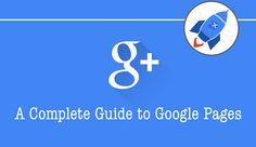 A Complete Guide to Google Pages (including a new, 15 minute video!)