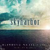 Skyharbor - Blinding White Noise: Illusion & ChaosReview