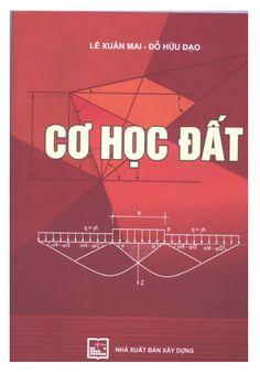 Giáo trình cơ học đất dành cho sinh viên ngành xây dựng ->> http://khotrithuc.com/2293/Giao-trinh-co-hoc-dat-danh-cho-sinh-vien-nganh-xay-dung.html