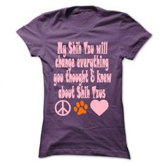 My Shih Tzu will change everything - #christmas sweater #sweater upcycle. CHEAP PRICE => https://www.sunfrog.com/Pets/My-Shih-Tzu-will-change-everything-Purple-50948871-Ladies.html?68278