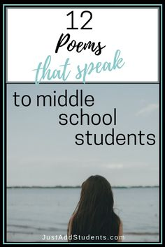12 Poems that Speak to Middle Schoolers - Just Add Students These 12 poems are perfect for middle school students. Includes lesson plan focus notes for teaching literary analysis. And what to love about the poem. Includes a free poetry discussion starter! Poems For Middle School, Poems About School, Middle School Outfits, Middle School Literacy, Middle School Reading, Middle School English, School Poems, Middle School Literature, Middle School Libraries