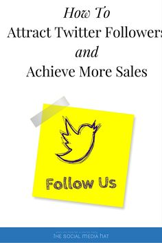 Attract Twitter Followers and Achieve More Sales