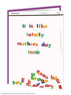 brainboxcandy.com - Mother's Day Innit Mother's Day Card, £2.50 (http://www.brainboxcandy.com/mothers-day-innit-mothers-day-card/)
