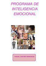 Programa de inteligencia emocional. RAQUEL CASTAÑO HERNÁNDEZ . 1º, 2º y 3º de EP. O blog de Orientación do CPI de Panxon.