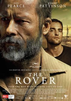 The Rover, Guy Pearce Robert Pattinson In New Poster Pics New Movie Posters, New Poster, Film Posters, Guy Pearce, Hd Movies, Movies To Watch, Movies And Tv Shows, Indie Movies, Love Movie