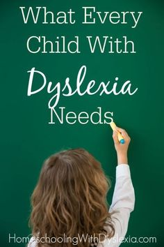 What Every Child With Dyslexia Needs | Homeschooling with Dyslexia