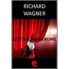 """Götterdämmerung  Libretto multilingue della quarta ed ultima opera che costituisce la tetralogia de """"L'anello del Nibelungo"""".Narra la distruzione del Valhalla a seguito della continua battaglia per impossessarsi dell'oro del Reno ed in particolare dell'anello del Nibelungo."""