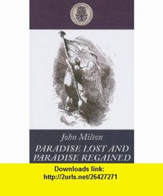 Paradise Lost and Paradise Regained (Kennebec Large Print Perennial Favorites Collection) (9781410435842) John Milton , ISBN-10: 1410435849  , ISBN-13: 978-1410435842 ,  , tutorials , pdf , ebook , torrent , downloads , rapidshare , filesonic , hotfile , megaupload , fileserve