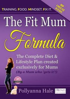 The Fit Mum Formula : The Complete Diet and Lifestyle Plan Created Exclusively for Mums Weight Loss Plans, Weight Loss Program, Step Mum, Fit Mum, Lose Inches, Reduce Belly Fat, Belly Fat Workout, How To Eat Less, Losing 10 Pounds