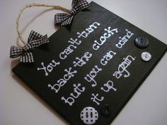 Funny sentimental black and white time quote by SamsShenanigans, $13.00