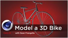 Cinema 4D Modeling Tutorial - How to Model a Bicycle - Sean Frangella