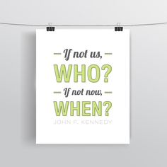 John F. Kennedy Quote - Famous Quote - Typographic Print - Art Poster - Motivational Wall Art