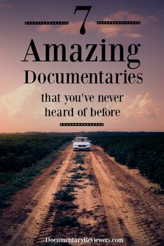 10 Little-Known Amazing Documentaries that Will Have You Glued to the Screen - The Documentary Reviewers