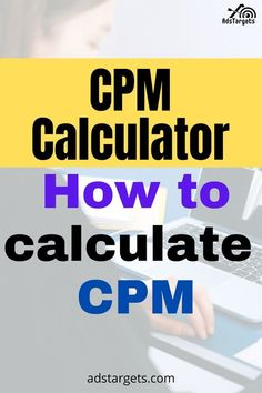Learn how to calculate CPM in this article! #OnlineAdvertising