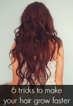 tricks to make your hair grow faster