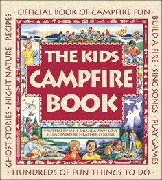 This book in the Family Fun series has everything you need to know about having a fun and safe campfire. This collection of outdoor activities, games, stories, songs and more is for kids and families