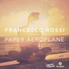 Francesco Rossi - Paper Aeroplane Mixes [Strictly Rhythm] [COMING SOON 9.22.2013] | #Edm, #FrancescoRossi, #PaperAeroplane, #Preview, #StrictlyRhythm