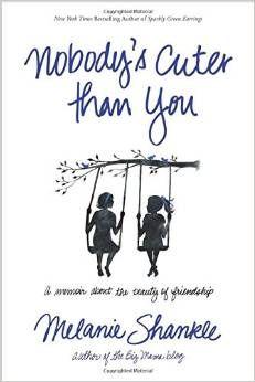 #amazon Nobody's Cuter than You: A Memoir about the Beauty of Friendship - $10.02 (save 37%) #nobodyscuterthanyou #melanieshankle #tyndalehousepublishers