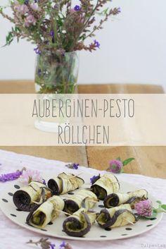 Tulpentag: Auberginen-Pesto-Röllchen - Fingerfood Snack