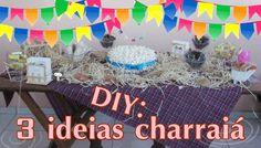 DIY: 3 ideias para charraiá (Chá de bebê Junino)  PT 1   Por Vaan Rabelo