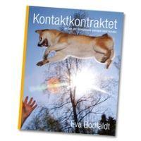 Kontaktkontraktet : en bok om människans samspel med hunden