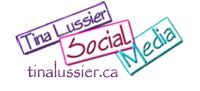 Tina Lussier Social Media  http://tinalussier.ca