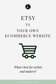 Etsy vs Your Own Ecommerce Website: What's best for artists and makers? Web Design, Website Design, Web Banner Design, Graphic Design, Etsy Business, Business Names, Business Tips, Online Business, Business Coaching