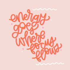 Energy Goes Where Focus Flows by Silver Studded Work Quotes, Make Art, Lettering Design, Flow, Doodles, Rooms, Sayings, Digital, Canvas