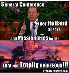 Hahaha seriously!!!! LOVE Elder Holland!!!