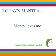 Today's #Mantra. . . Money loves me. #affirmation #trainyourbrain #ltg Would you like these mantras in your email inbox? Click here: