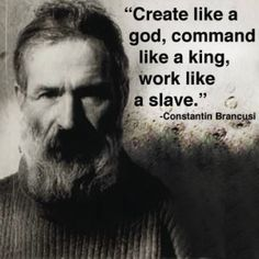 Create like a god, command like a king, work like a slave. Must Read Inspirational Quotes By Famous People About What Is Essential In Life Quotes) - Awed! Profound Quotes, Wise Quotes, Quotable Quotes, Great Quotes, Positive Quotes, Motivational Quotes, Confucius Quotes, Famous Inspirational Quotes, Peace Quotes