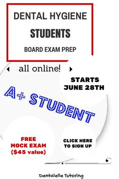 Dental Hygiene Board Exam Prep Course! NEW Live and Interactive sessions with audio and video every week! Join in on the study discussion to pass your next board exam. With a 99.2% success rate, Dentalelle can and WILL help you pass! Visit us at www.dentalelle.com