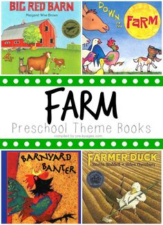Preschool Farm Theme Books for learning about the farm and farm animals in your classroom.