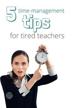 Are you a tired teacher struggling to get it all done? The struggle to juggle is real. Click to find out 5 time management tips for teachers.