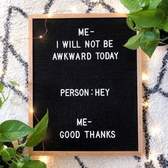 some days. letterboard words humor todaysfunny home duh home homedecor smiles Funny Relatable Memes, Funny Jokes, Hilarious, It Goes On, Mood, Just For Laughs, Laugh Out Loud, The Funny, I Laughed