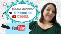 Como Alterar O  NOME  do CANAL do  YOUTUBE - Aula 5 | Teresa Tavares