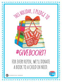 This holiday, pledge to #GiveBooks! For every repin, Chronicle Books will donate a book to a child in need through First Book. Take the pledge at http://givebooks2014.com