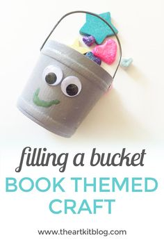 Have You Filled a Bucket Today? (Storytime + Craft Activity} via @The Art Kit | Arts and Crafts + Activities for Kids