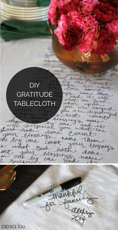 DIY Gratitude tablecloth for Thanksgiving. Write on it each year and you have a beautiful, sentimental family heirloom. | via PersiaLou.com