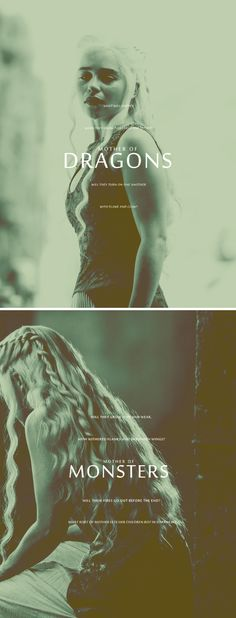 Daenerys Targaryen: Mother of Monsters #got #asoiaf