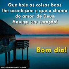 Chama do Amor de Deus!, te desejo bom dia! ouça essa linda mensagem.