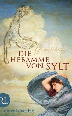 Die Hebamme von Sylt: Historischer Roman von Gisa Pauly, http://www.amazon.de/dp/B005FKSNWW/ref=cm_sw_r_pi_dp_6FKPrb1HKK383