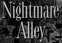 Nightmare Alley. -- terrifying read, but very insightful !