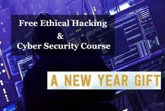 Free Ethical Hacking & Cyber Security Course for GBHackers Readers – Become a Professional Ethical Hacker