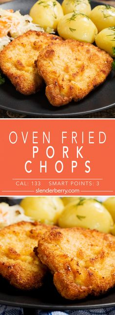 Oven Fried Pork Chops Fried Pork Steak, Oven Fried Pork Chops, Baked Pork, Pork Loin, Pork Roast, Low Calorie Bread, Low Carb, Fries In The Oven, Weight Watchers Meals