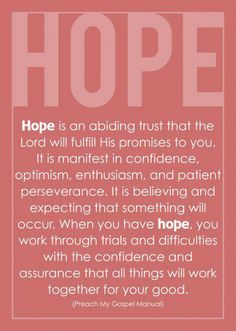 I KNOW all things will work together for my good!! Just have faith and hope in God. I am 100% sure of it! :)